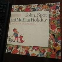 John Spot and Muff on Holiday. английском языке Учебник дети, в Москве