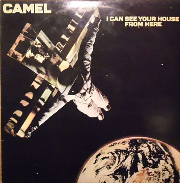 Camel - I Can See Your House From Here
